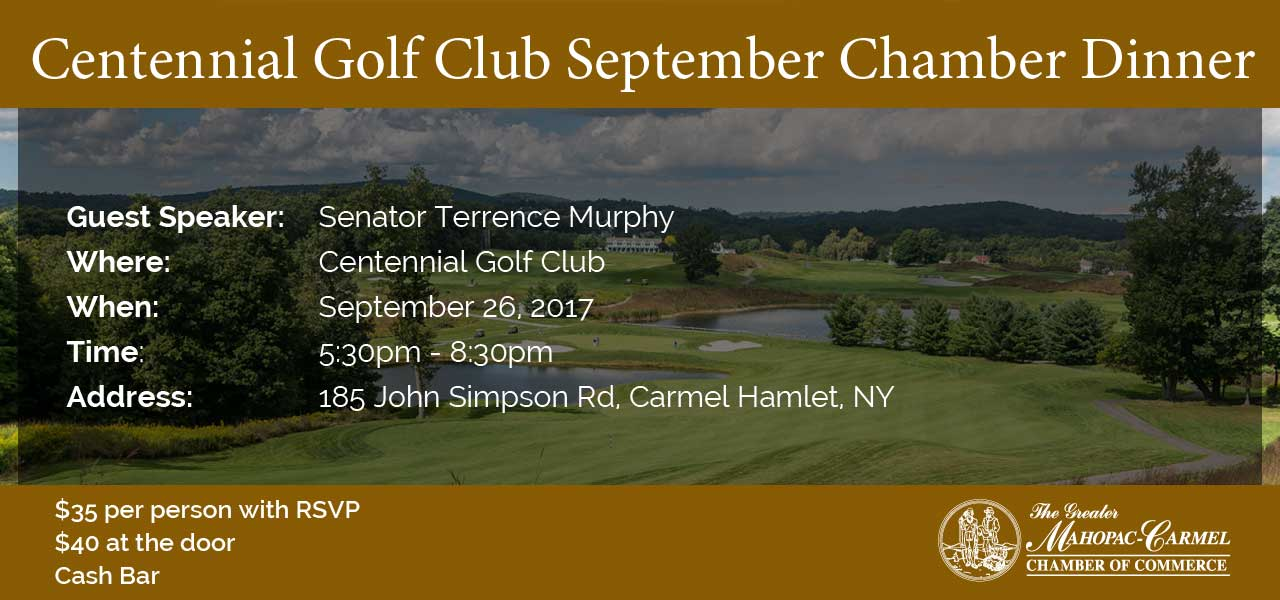 Mahopac Carmel Chamber of Commerce Networking Dinner at Centennial Golf Club